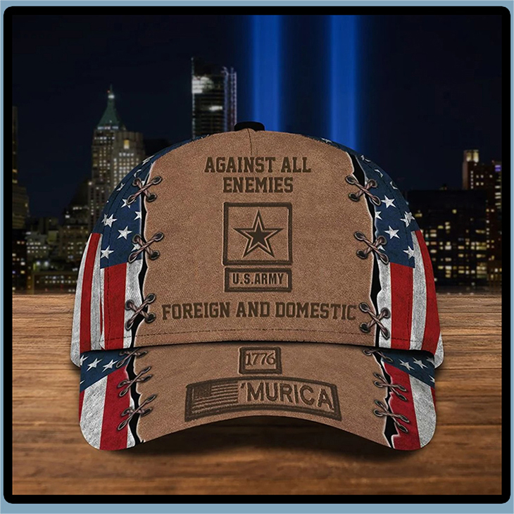 Against All Enemies US Army Foreign And Domestic 1776 Murica Cap Hat